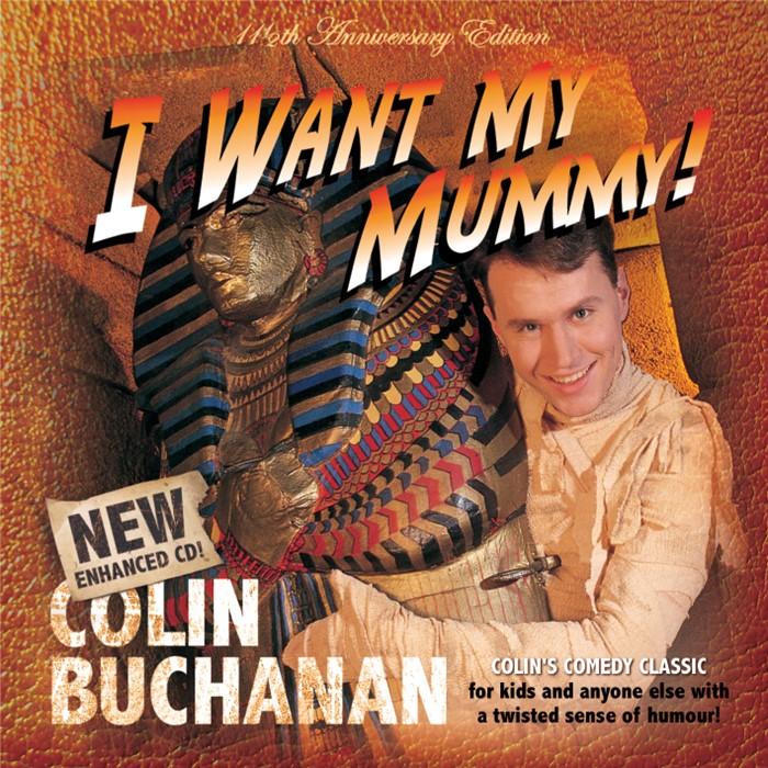 I Want My Mummy CD (CD-Audio)