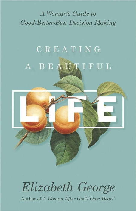 Creating a Beautiful Life (Paperback)