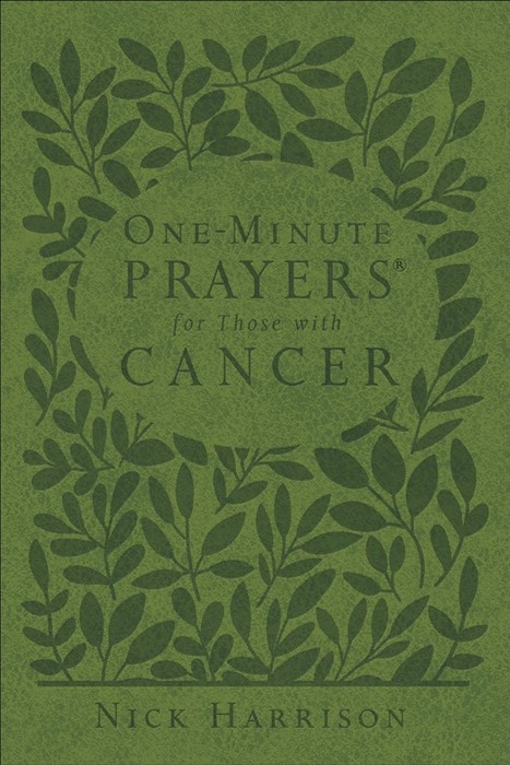 One-Minute Prayers for Those with Cancer (Leather Binding)