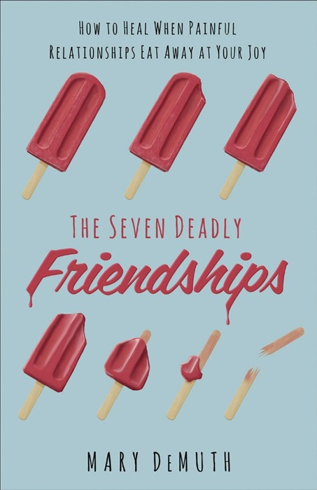 The Seven Deadly Friendships (Paperback)