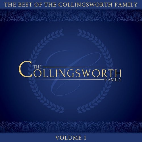 Best of the Collingsworth Family, The Volume 1 (CD-Audio)