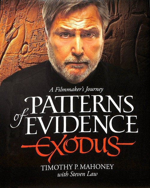 Patterns Of Evidence: Exodus (Hard Cover)