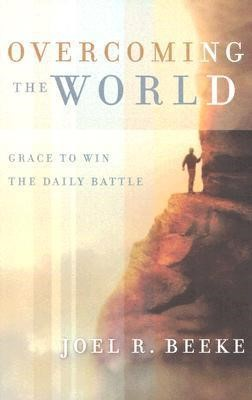 Overcoming The World (Paperback)