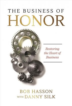 The Business Of Honor (Paperback)