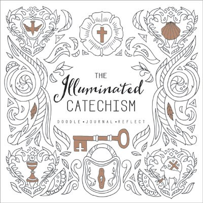 The Illuminated Catechism (Paperback)