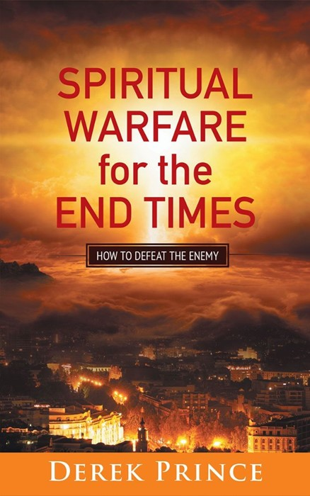 Spiritual Warfare For The End Times (Paperback)