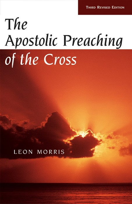 The Apostolic Preaching Of The Cross (Paperback)