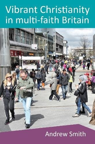 Vibrant Christianity In A Multifaith Britain (Paper Back)