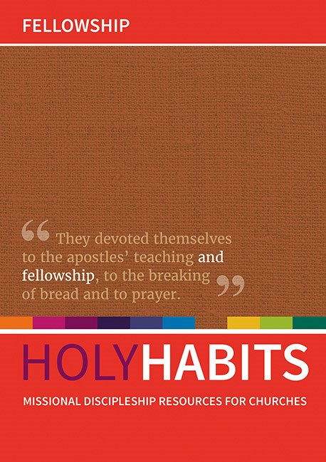 Holy Habits: Fellowship.. (Paper Back)