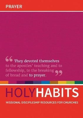 Holy Habits: Prayer. (Paper Back)