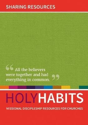 Holy Habits: Sharing Resources. (Paper Back)