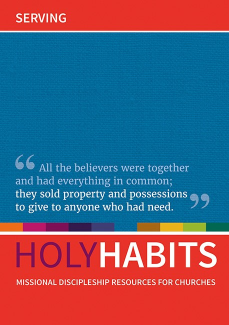 Holy Habits: Serving. (Paper Back)