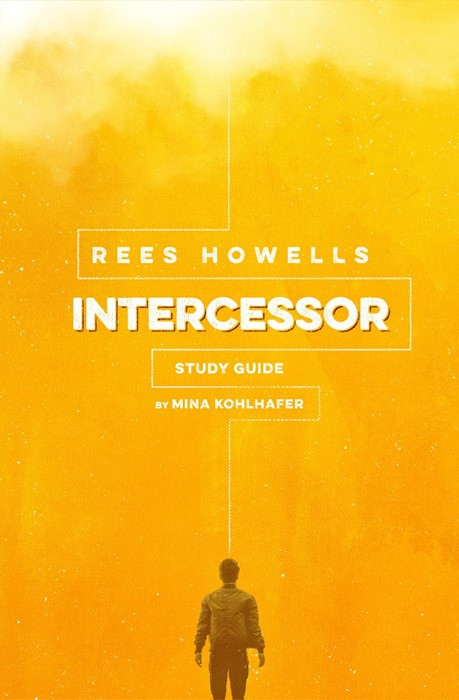 Rees Howells Intercessor Study Guide (Paperback)