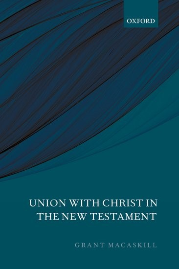 Union With Christ In The New Testament (Paperback)