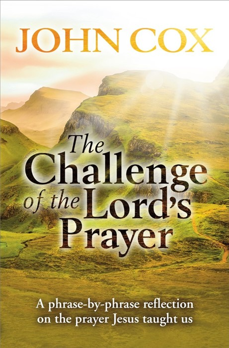The Challenge Of The Lord's Prayer (Paper Back)