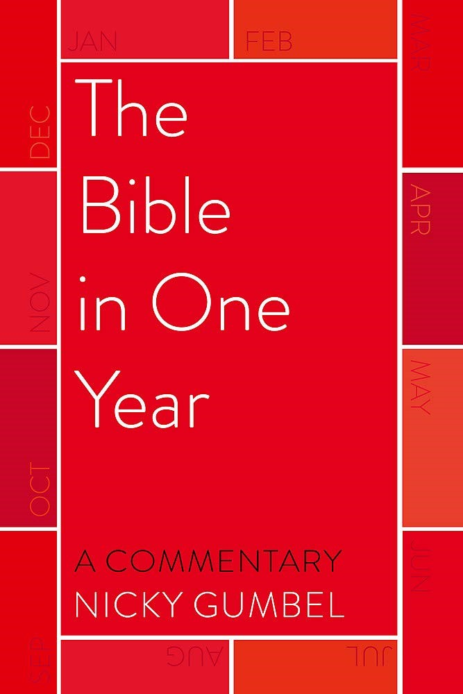 Bible In One Year, The: A Commentary By Nicky Gumbel