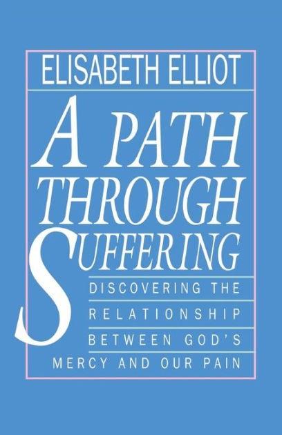 A Path Through Suffering