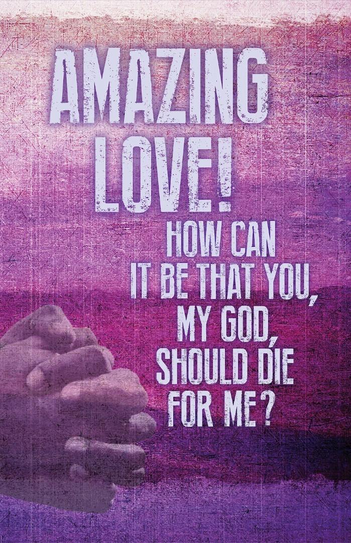 Amazing Love Lent Images Bulletin (Pkg of 50)