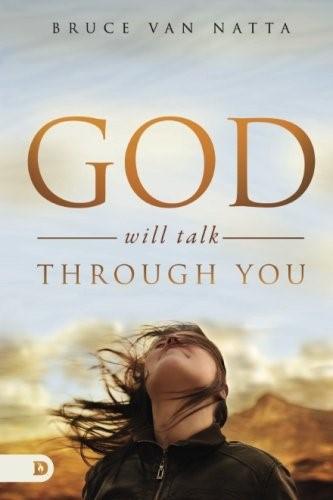 God Will Talk Through You