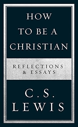 How To Be A Christian