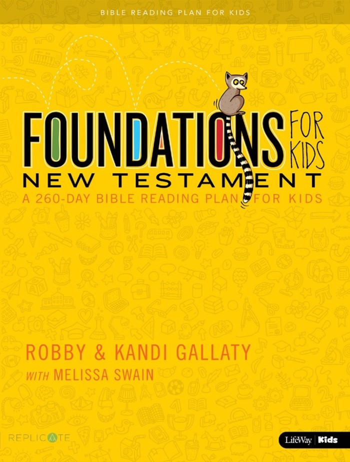 Foundations For Kids New Testament Bible Reading Plan