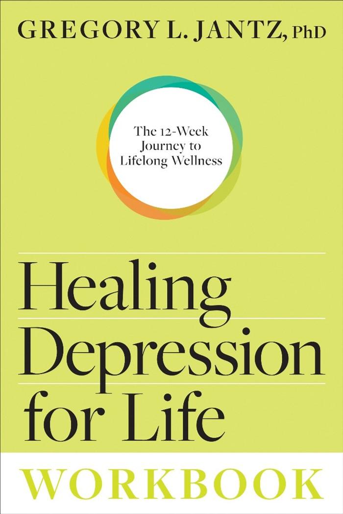Healing Depression Forever Workbook