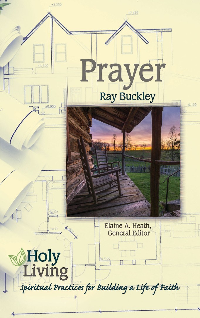 Holy Living Series: Prayer