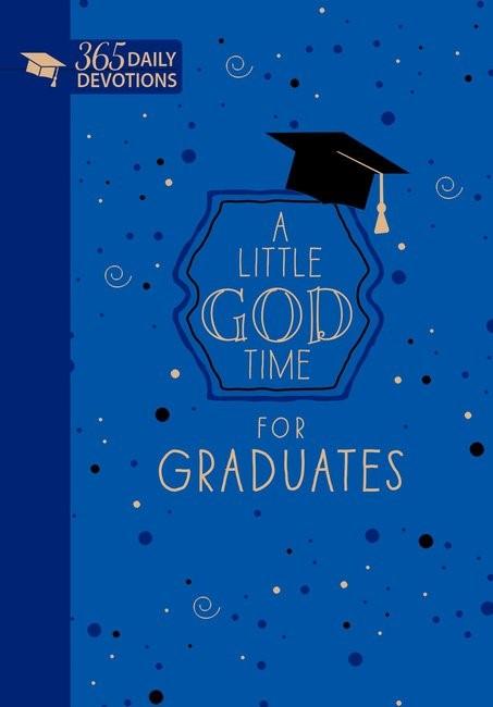 Little God Time for Graduates, A