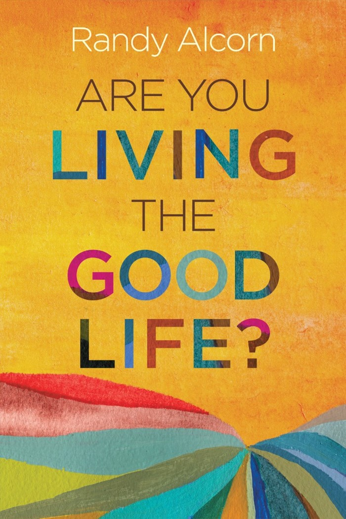 Are You Living the Good Life