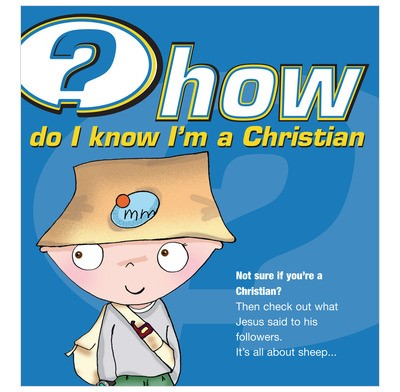 How Do I Know I'm a Christian?