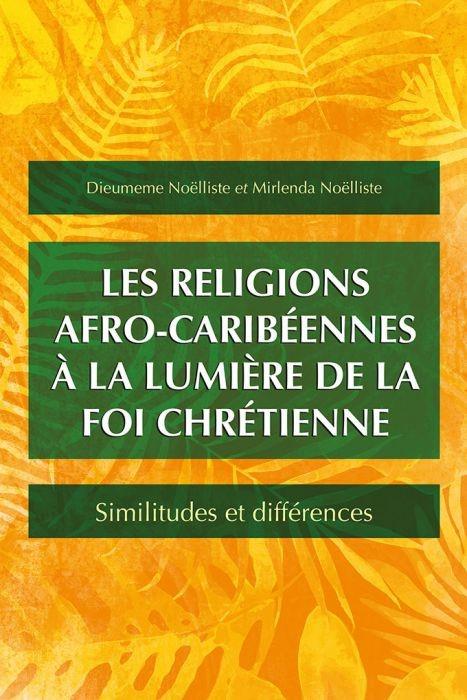 Les religions afro-caribéennes à la lumière de la foi chréti
