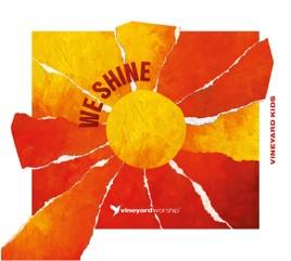 Vineyard Kids - We Shine CD