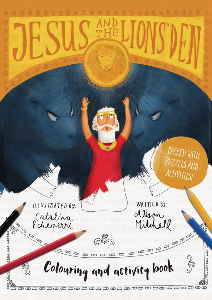 Jesus and the Lions' Den Colouring and Activity Book
