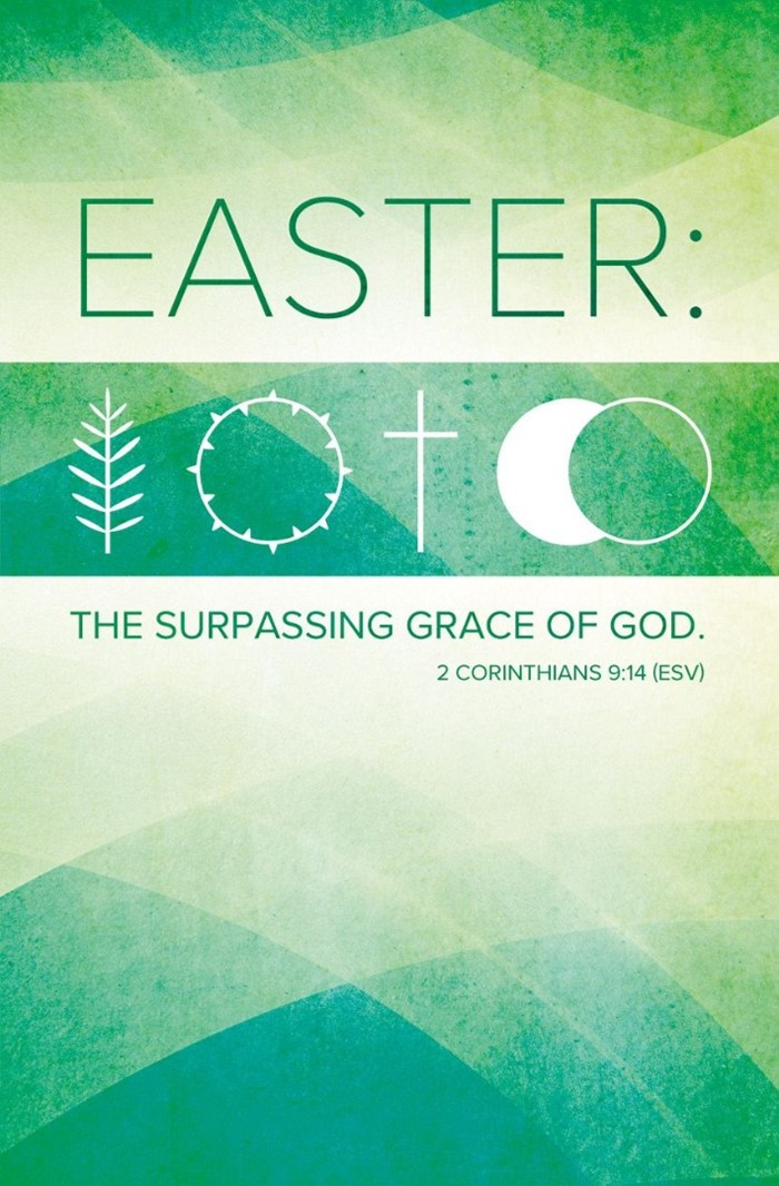 Easter: The Surpassing Grace of God Bulletin (pack of 100)