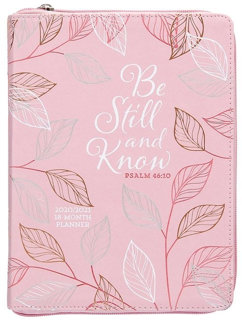 2021 18-Month Planner: Be Still and Know