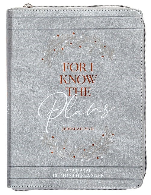 2021 18-Month Planner: For I Know the Plans