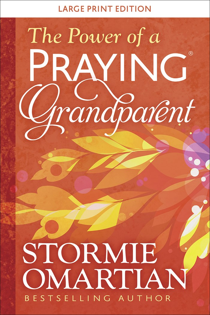 The Power of a Praying Grandparent Large Print