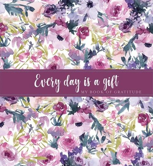 Every Day is a Gift