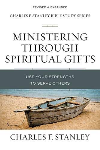 Ministering Through Spiritual Gifts