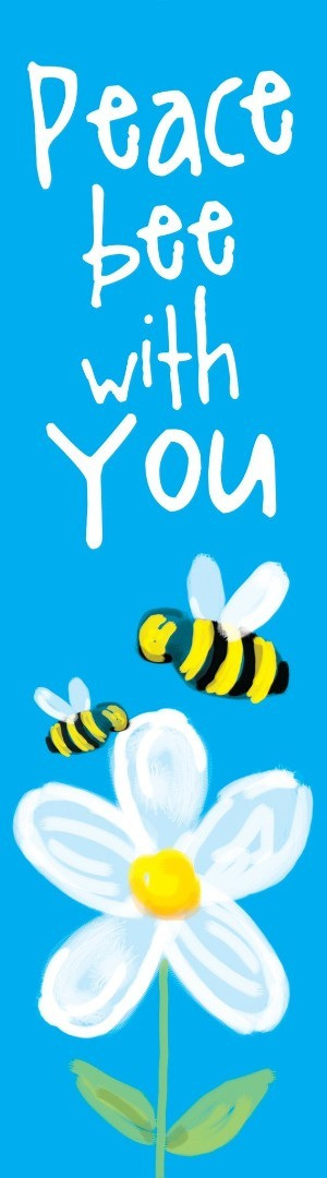 Peace Bee With You Bookmark (Pack of 10)