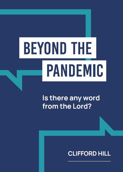 Beyond the Pandemic