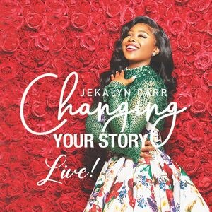 Changing Your Story - Live! CD