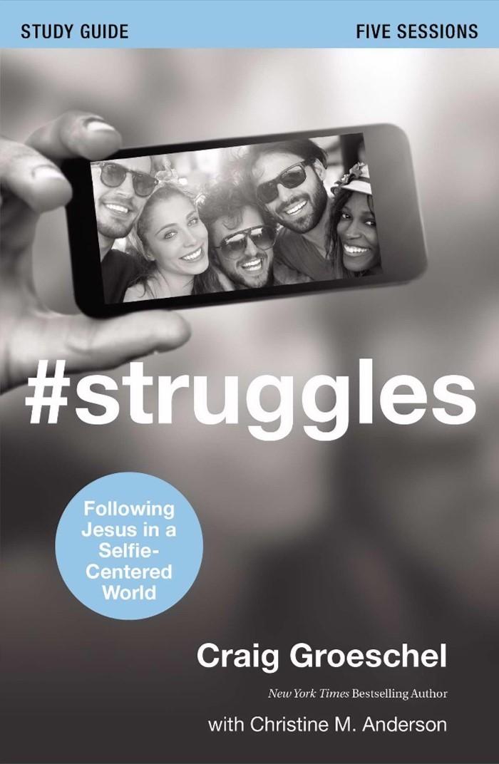 #Struggles Study Guide