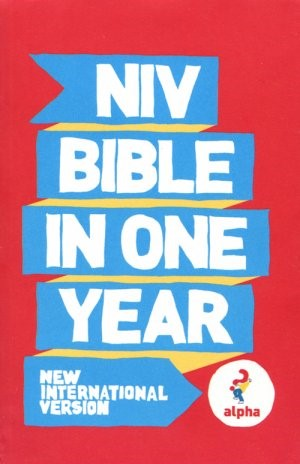 NIV Alpha Bible In One Year Paperback
