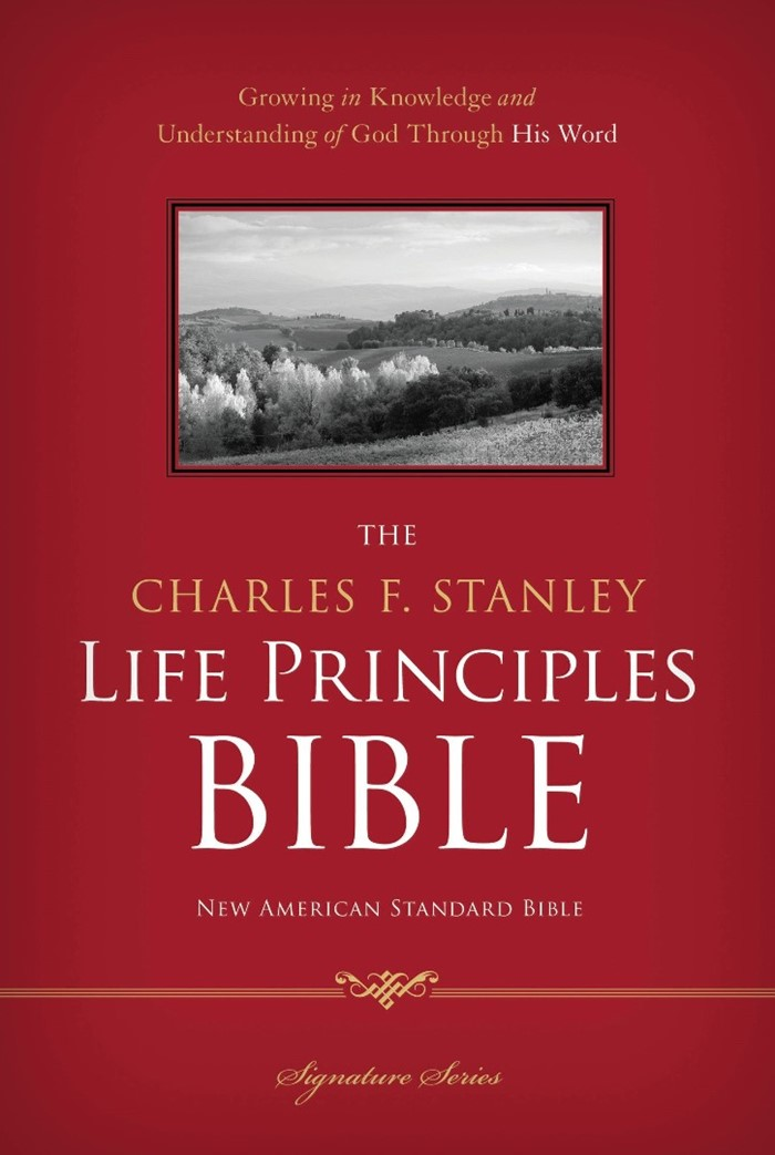 The NASB Charles F. Stanley Life Principles Bible