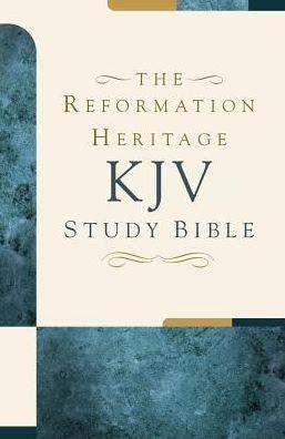 KJV Reformation Heritage Study Bible, Large Print