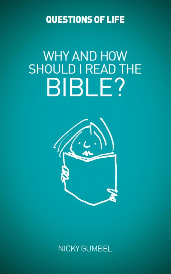 Questions of Life: Why & How Should I Read The Bible?