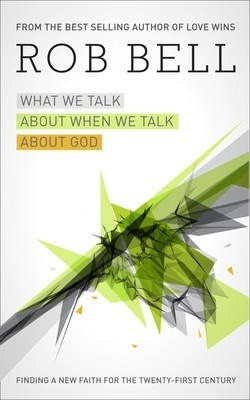 What We Talk About When We Talk About God H/b