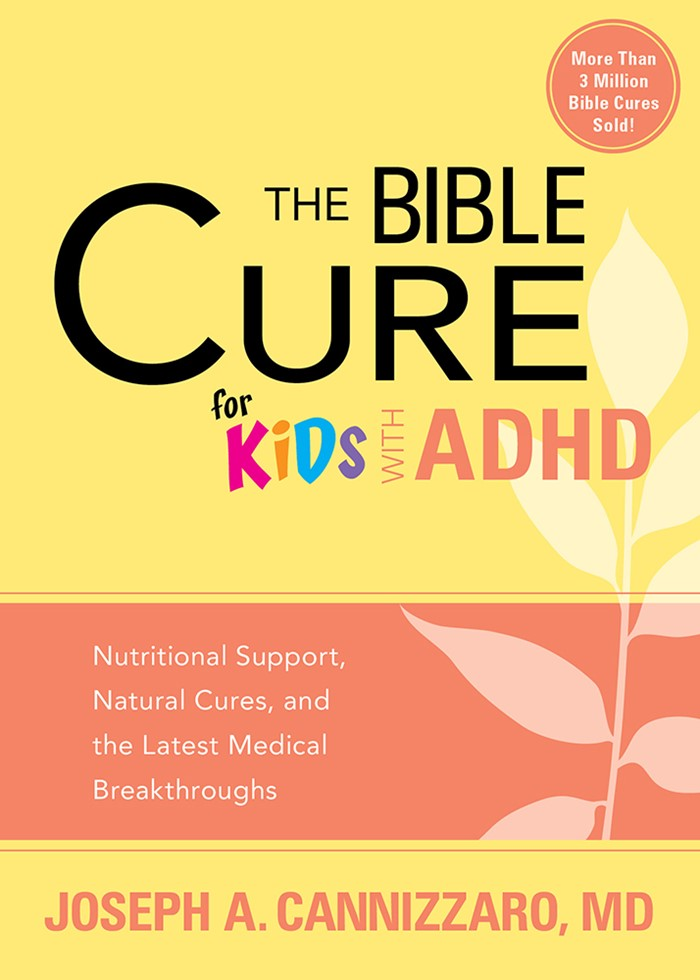 The Bible Cure For Kids With ADHD