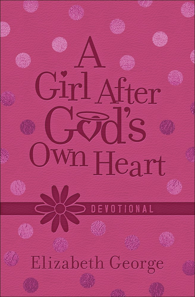 Girl After God's Own Heart Devotional, A